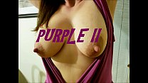 purple ii busty wife with great nipples squirts while fucking big dick